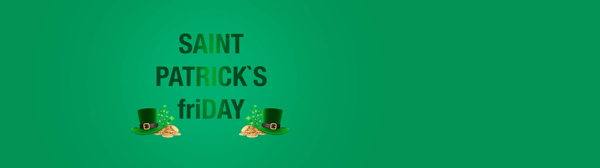 «ST. PATRICK's friDAY»