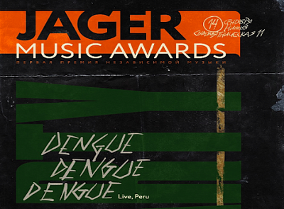 Jager Music Awards Party: Dengue Dengue Dengue [Peru],Cream Soda